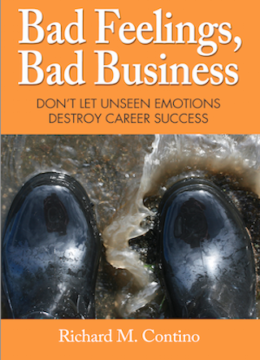 When Bad Feelings Make for Bad Business