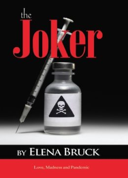 The Joker by Elena Bruck