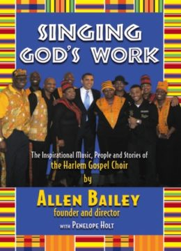 Singing God's Work, by Allen Bailey